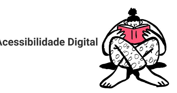 Por onde começar a aprender sobre acessibilidade digital?
